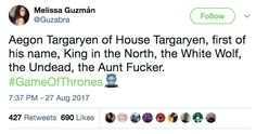 """""""Jon Snow is not a bastard, but he probably just made one."""""""
