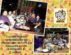 SOCIAIS CULTURAIS E ETC.  BOANERGES GONÇALVES: Comemorando no Let's Eat Indaiatuba