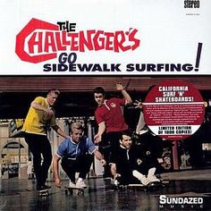 The Challengers – Go Sidewalk Surfing! (1964)
