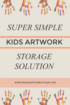 Have you ever wonder what to do with your kid's artwork? Learn about the super SIMPLE kid's artwork storage solution I use to organize school papers and artwork. School Paper Organization, Kids Room Organization, Clutter Organization, Paper Storage, Kids Storage, Craft Storage, Kitchen Storage, Storage Ideas, Organizing Kids Artwork