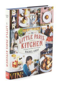 """""""The Little Paris Kitchen"""" by Rachel Khoo - for the French foodie"""