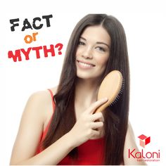 Myth: Brushing your hair is better than combing it, and can make your hair stronger. Reality: False. Brushing your hair rather than combing isn't necessarily better, the real issue is how you brush or comb the kind of hair that you have. Tugging on knotted hair and excessive brushing isn't good for even healthy hair, much less hair that is already susceptible to loss. Use a wide-tooth comb or boar-bristle or ball-tipped brush as it will be less rough to the hair shaft.