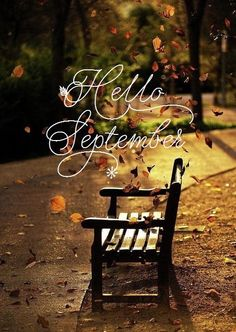 Amazing Hello September! Best Wishes To All For A Wonderful Autumn! U003c3