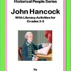 John Hancock was a famous American during the Revolutionary War. For Texas teachers, this is part of the second grade curriculum requirements. Know...