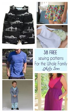 38 Free Sewing Patterns for the whole family! Melly Sews has patterns for babies, boys, girls, women and men - great stuff!