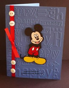 Reminder to use Mickey diecut Birthday Cards For Boys, Bday Cards, Happy Birthday Cards, Mickey Birthday, Diy Birthday, Disney Cards, Cricut Cards, Embossed Cards, Disney Scrapbook