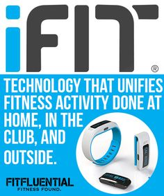 iFit Active Tracking Device: Unify fitness activities at home, in the club and outside, all with one single login #fitfluential #fftech