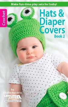 Maggie's Crochet · Hats & Diaper Covers Book 2