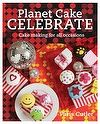Planet Cake Celebrate | Paris Cutler