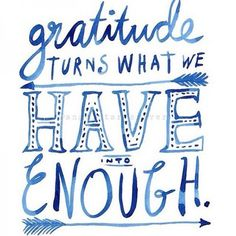 Gratitude turns what we have into enough Kind Campaign, Happy Sunday Quotes, Career Quotes, Success Quotes, Relationship Quotes, Daily Inspiration Quotes, Morning Inspiration, Julianne Hough, Prayer Warrior