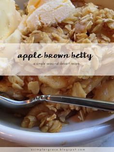 ... cinnamon and hearty oats served with ice cream - Apple Brown Betty - A