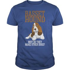 Basset Hound Why Do They Make Other Dogs #gift #ideas #Popular #Everything #Videos #Shop #Animals #pets #Architecture #Art #Cars #motorcycles #Celebrities #DIY #crafts #Design #Education #Entertainment #Food #drink #Gardening #Geek #Hair #beauty #Health #fitness #History #Holidays #events #Home decor #Humor #Illustrations #posters #Kids #parenting #Men #Outdoors #Photography #Products #Quotes #Science #nature #Sports #Tattoos #Technology #Travel #Weddings #Women