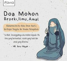 Do'a mohon rejeki, ilmu dan amal Quran Quotes Inspirational, Islamic Love Quotes, Muslim Quotes, Motivational Quotes, Quotes Positive, Hijrah Islam, Doa Islam, Islam Religion, Reminder Quotes