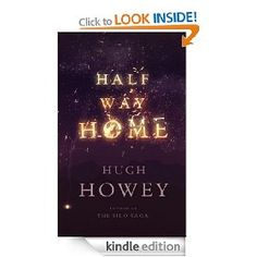 Half way home by Hugh Howie  Survivors of an aborted mission to colonise a planet learn to live with each other and grow.