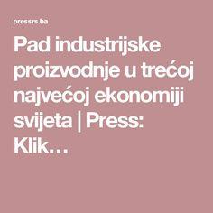 Pad industrijske proizvodnje u trećoj najvećoj ekonomiji svijeta   Press: Klik…
