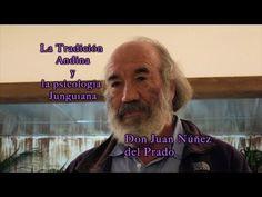 La Tradición Andinya y la psicología Junguiana - Don Juan Nuñez del prado - YouTube