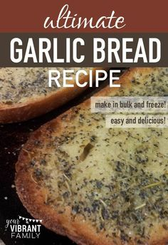 There's just nothing like great garlic bread with dinner! When my kiddos detect the delicious odor of toasted butter melting into savory garlic, basil and oregano over soft sourdough bread, they come running from every corner of the house! You've got to see this easy homemade garlic bread recipe that can be made in bulk (saving time and money)! Your family will thank you for it!