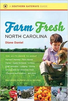Farm Fresh North Carolina - terrific resource for finding NC farmers markets, vineyards, farms and more