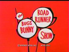 the Bugs Bunny Road Runner Show  I used to watch this for hours every Saturday.