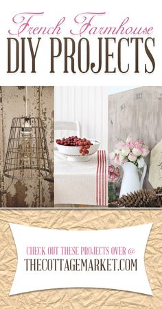 Do you have a soft spot in your heart for French Farmhouse Decor? Does chippy paint and roses make your heart skip a beat? If the answer is yes…we have a wonderful Collection of French Farmhouse DIY Projects waiting for you here today. http://www.thecottagemarket.com/2014/04/french-farmhouse-diy-projects.html