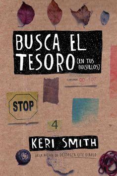 Busca el tesoro (en tus bolsillos), de Keri Smith. Busca el tesoro (en tus bolsillos) recupera la esencia del gran éxito de Keri Smith y se convierte en la...
