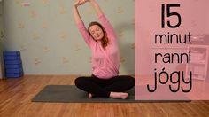 15 minut JEMNÉ RANNÍ JÓGY Yoga Videos, Workout Videos, Excercise, Pilates, Health Fitness, Body Fitness, Youtube, Sports, Relax