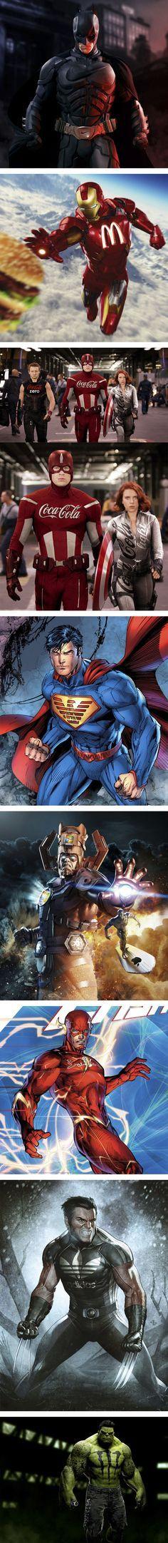 Já imaginou se os heróis existissem de verdade? Com certeza iriam faturar uma graninha com patrocínio... Kkkkkk