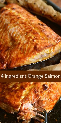 4-Ingredient Orange Salmon. Super simple and super delicious baked salmon recipe. Delightful combination of sweet and salty flavors in this easy Orange Salmon that is made with only 4 ingredients. #salmon #bakedsalmon #orangesauce #easydinner