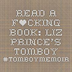 Read a F*cking Book: Liz Prince's Tomboy #Tomboymemoir