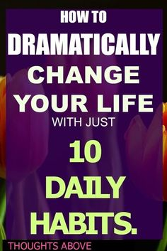 how to change your life, daily routine, daily habits, habits of successful people, Make life better, Sunday activities for adults, improve your life,