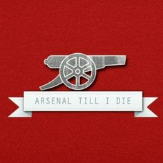 It's hard being a Gunner but I'm Arsenal till I die. Arsenal Players, Arsenal Fc, Best Football Team, Arsenal Football, League Table, Dennis Bergkamp, English Premier League, Pittsburgh Steelers, Fifa
