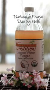 Giveaway: Organic Raw Coconut Water Vinegar -Tropical Traditions – Uses – Ideas – DIY