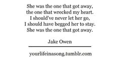 Jake Owen- the one that got away