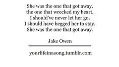 Jake Owen- the one that got away