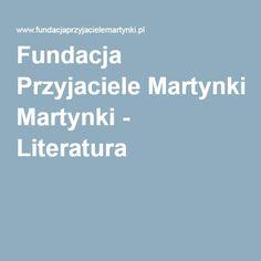 Fundacja Przyjaciele Martynki - Literatura