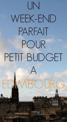 Un week end parfait pour petit budget à Edimbourg