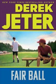 Fair ball / Derek Jeter with Paul Mantell.
