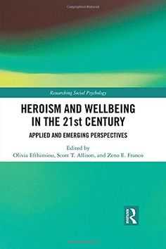 FREE [PDF] Heroism and Wellbeing in the Century Applied and Emerging Perspectives Researching Social Psychology Free Epub/MOBI/EBooks Ebook Pdf, Free Ebooks, 21st Century, Gemini, Books To Read, Psychology, How To Apply, Kindle, Reading
