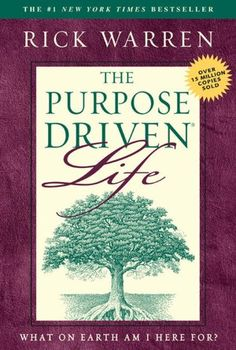 Rick Warren The Purpose Driven Life