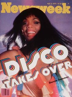 Disco Takes Over: Donna Summer on the cover of Newsweek, April 1979. Graphic design in the 70's. Inspiration for trendvision.  #Iwantthathair