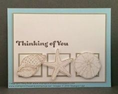 Stampin' Up! By the Seashore card to chase away the gloom!  Details and a supply list, with links to my online store, can be found on my blog here: http://stampininthesand.blogspot.com/2014/05/thinking-of-you-by-seashore.html