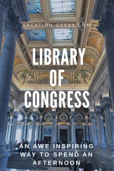 Spend an Awe-inspiring Cold Afternoon in the Library of Congress - Vacation Geeks Northern Virginia, West Virginia, Washing Dc, Washington Dc Travel, Capitol Building, Reading Room, Library Of Congress, Beautiful Buildings, Beach Trip