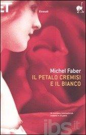 Il petalo cremisi e il bianco, Michel Faber
