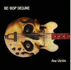 Axe Victim - Be Bop Deluxe (1974)