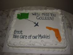 Going away party cake. Both states shown.
