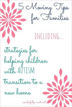 5 Moving Tips for Families Strategies for Helping Children with Autism  Transition to a New Home  3ea41547eba