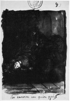GOYA Francisco de, Por Casarse con quien quiso, 1810, 205x144mm