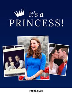 Get all the details on the birth of Prince William and Kate Middleton's second child — a girl!