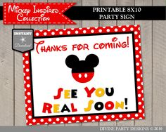 Mickey Mouse Birthday Party Ideas: Printable 8x10 Thanks for coming! See You Real Soon Sign. Use promo code PINTEREST10 to save 10% off purchase. Lots of coordinating items.