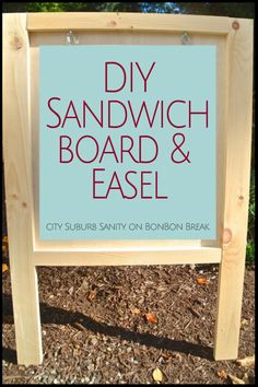 Diy Easel/ Sandwich Board